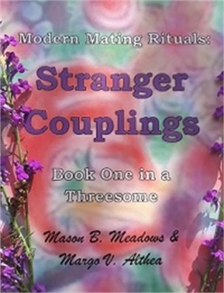 Modern Mating Rituals : Stranger Couplin... by Meadows, Mason, B.