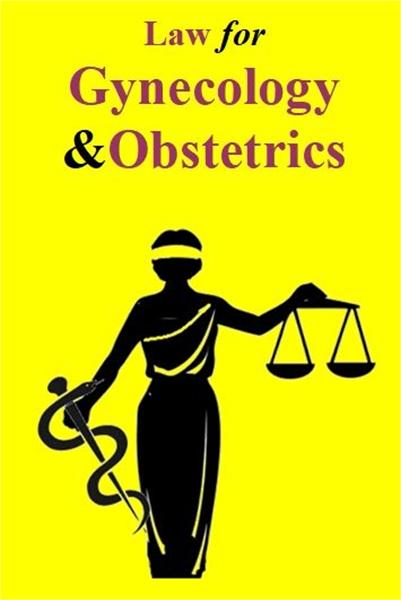 Law for Gynecology & Obstetrics by Parulekar, Shashank, Vyankatesh, Dr.