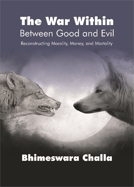 The War Within - Between Good and Evil  ... by Challa, Bhimeswara