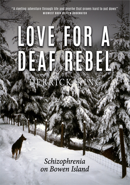 Love for a Deaf Rebel (Print Edition) by King, Derrick