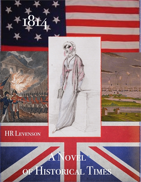 1814: A Novel of Historical Times by Levenson, H, R
