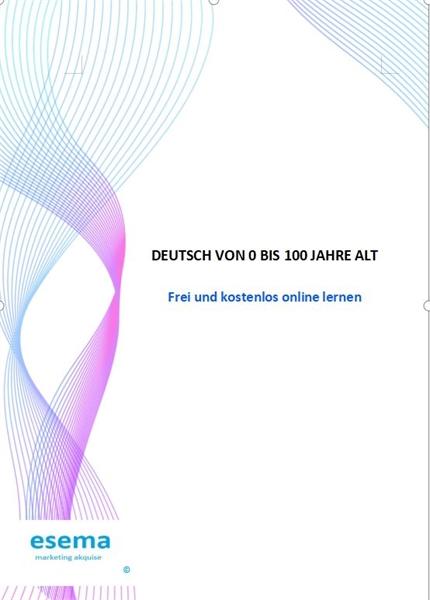 DEUTSCH VON 0 BIS 100 JAHRE ALT by Andreas, Elena Smaranda, Ms.
