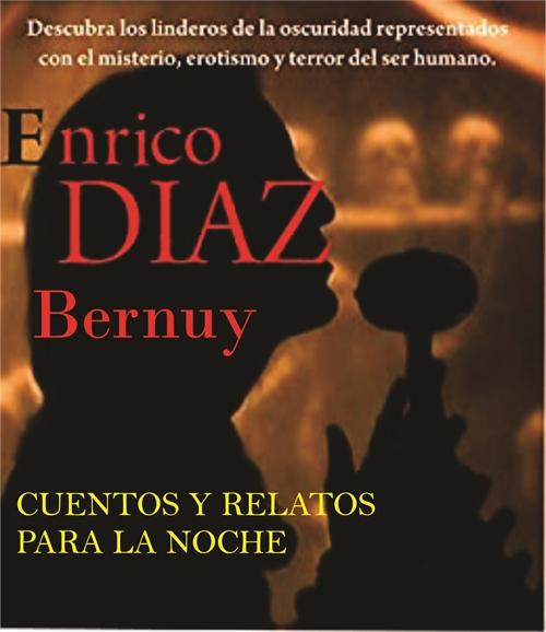 Cuento y Relatos para la Noche : Cuentos... by Bernuy, Enrico, Diaz