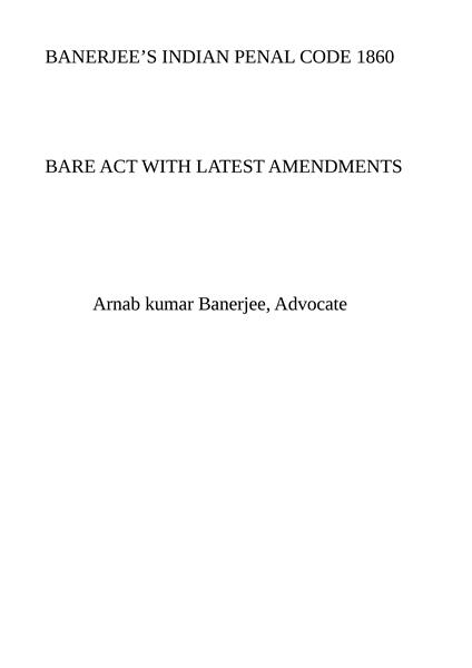 Banerjee's indian penal code 1860 : bare... by Banerjee, Arnab, kumar