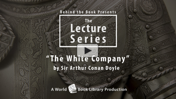 The White Company by Sir Arthur Conan Do... by Behind the Book